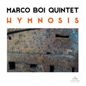 Marco Boi Quintet - Hymnosis